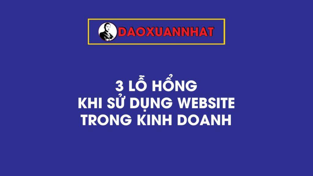 3 lỗ hổng khi sử dụng website trong kinh doanh