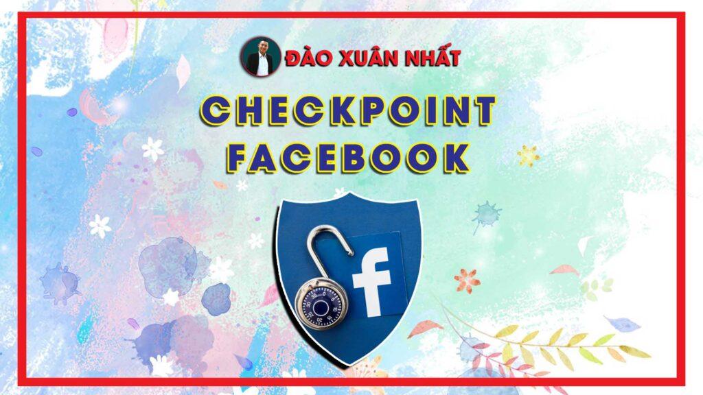 Checkpoint Nick Facebook là gì?
