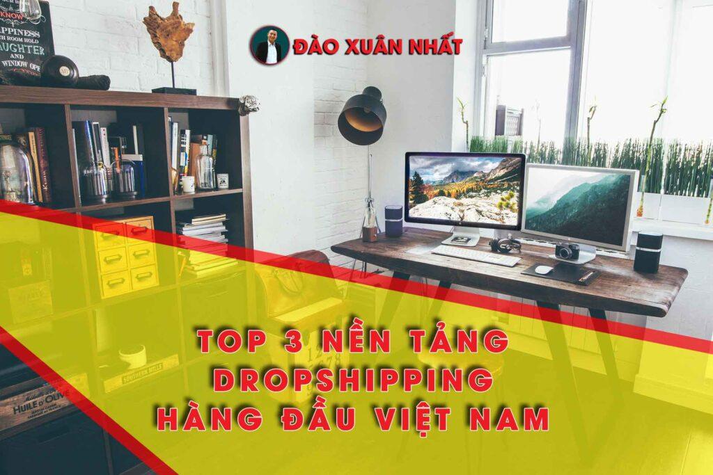 Nền tảng dropshipping hàng đầu Việt Nam